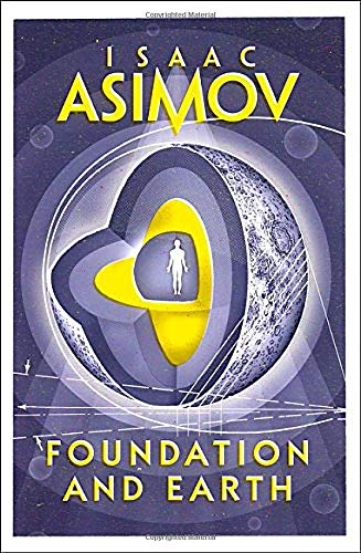 Foundation and Earth; Isaac Asimov