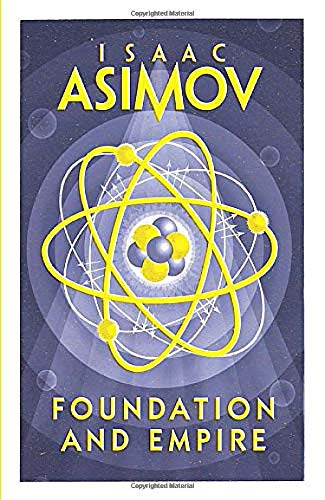 Foundation and Empire; Isaac Asimov