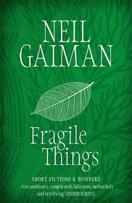 Fragile Things; Neil Gaiman