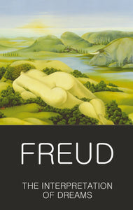 Freud, The Interpretation of Dreams