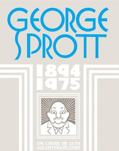 George Sprott 1894-1975, A Picture Novella By The Cartoonist Seth