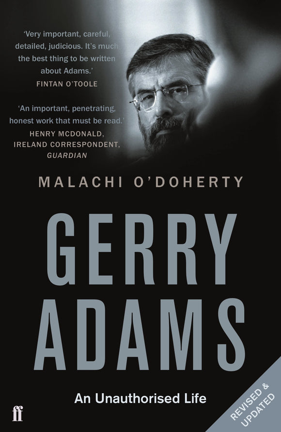 Gerry Adams, An Unauthorized Life; Malachi O'Doherty