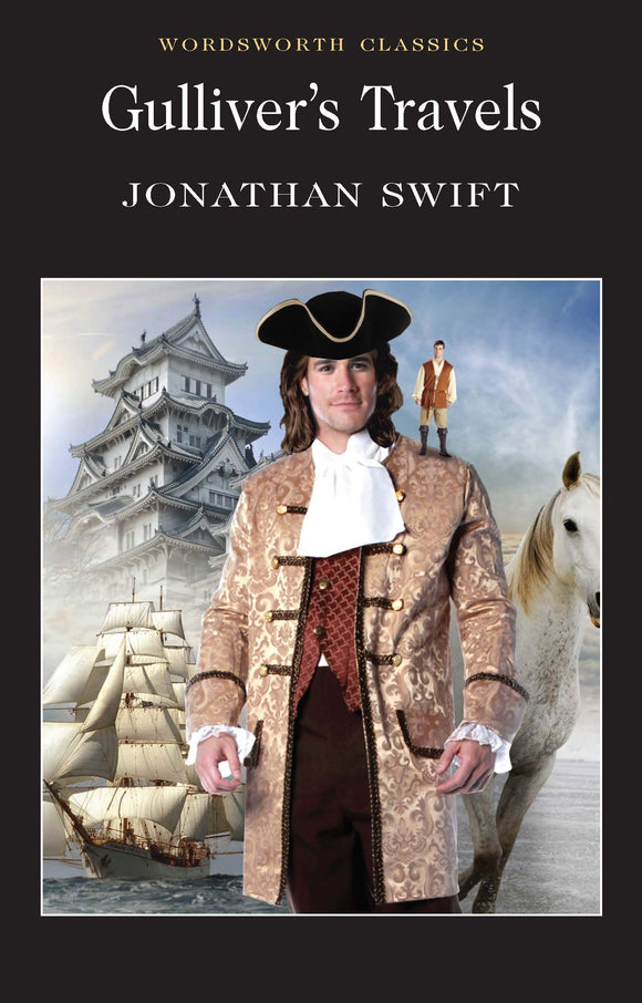 Gulliver's Travels; Jonathan Swift