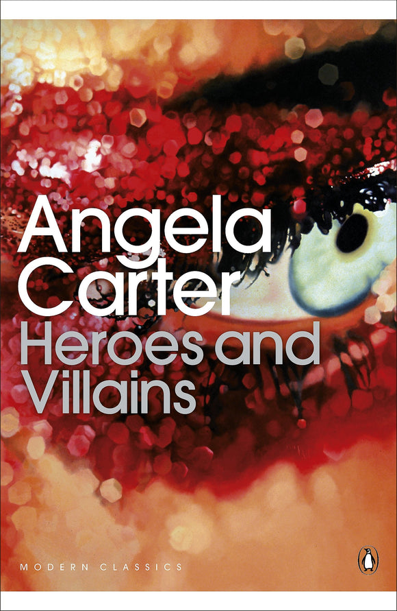 Heroes and Villains; Angela Carter