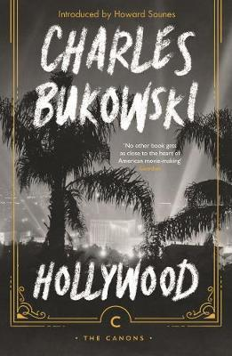 Hollywood; Charles Bukowski