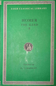 Homer, The Iliad II; Loeb Classical Library, Translated by A. T, Murray