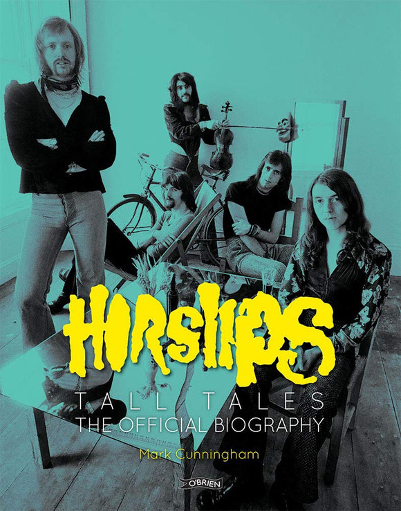 Horslips, Tall Tales, The Official Biography; Mark Cunningham