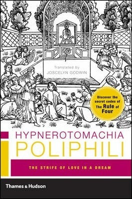 Hypnerotomachia Poliphili, The Strife of Love in a Dream (Thames & Hudson)