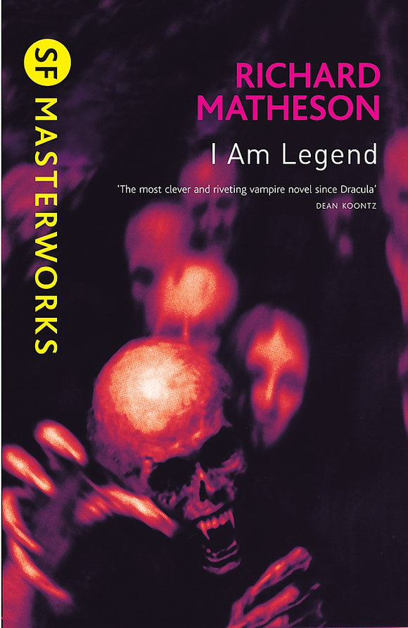 I Am Legend; Richard Matheson