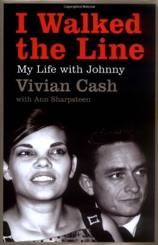 I Walked the Line, My Life with Johnny; Vivian Cash (with Ann Sharpsteen)