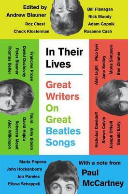 In Their Lives, Great Writers on Great Beatles Songs
