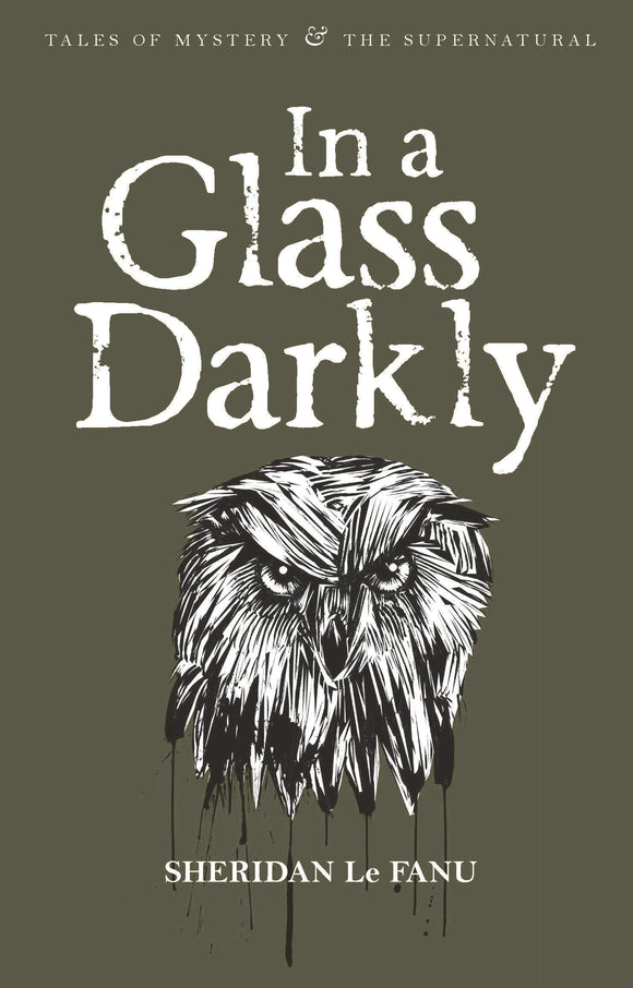In a Glass Darkly; Sheridan LeFanu