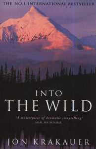 Into The Wild; Jon Krakauer