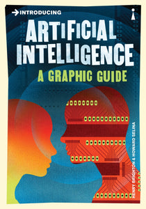 Introducing Artificial Intelligence, A Graphic Guide