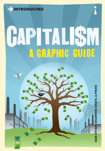 Introducing Capitalism, A Graphic Guide