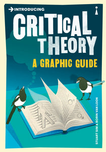 Introducing Critical Theory, A Graphic Guide