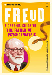 Introducing Freud, A Graphic Guide