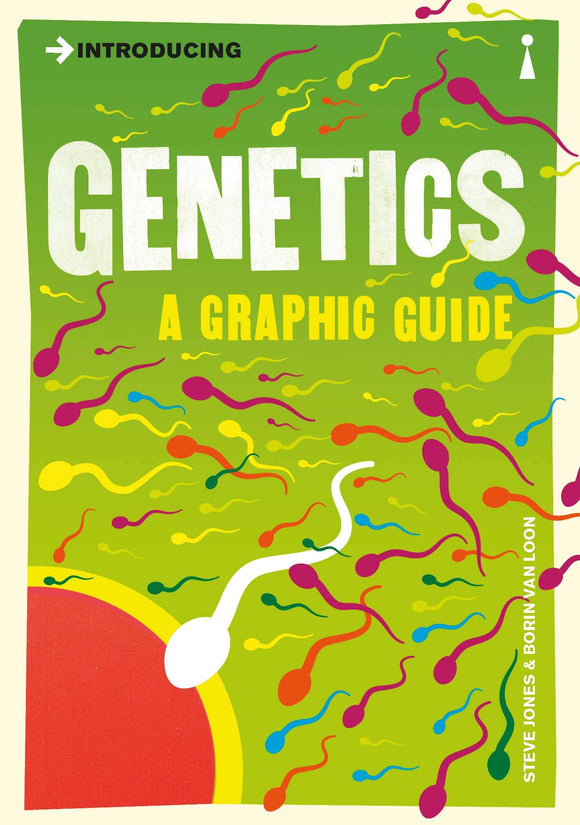 Introducing Genetics, A Graphic Guide