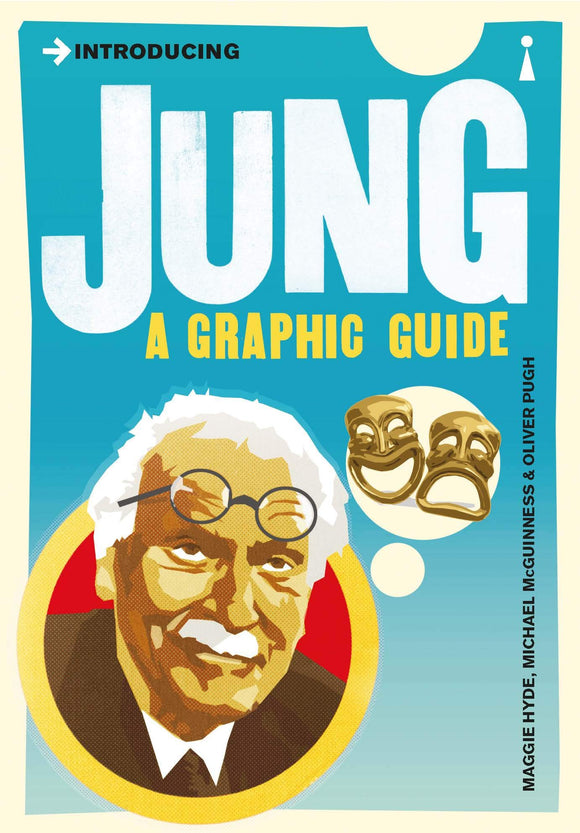 Introducing Jung, A Graphic Guide