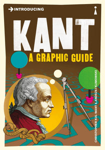 Introducing Kant, A Graphic Guide