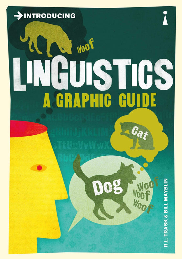 Introducing Linguistics, A Graphic Guide