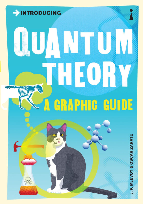 Introducing Quantum Theory, A Graphic Guide