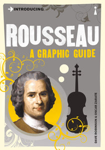 Introducing Rousseau, A Graphic Guide