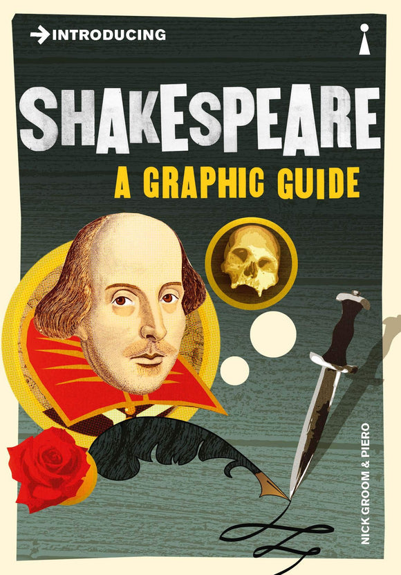 Introducing Shakespeare, A Graphic Guide