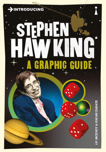 Introducing Stephen Hawking, A Graphic Guide