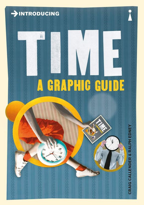 Introducing Time, A Graphic Guide