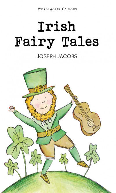 Irish Fairy Tales; Joseph Jacobs