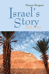 Israel's Story, Part One; Dianne Bergant