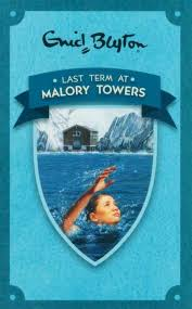 Last Term at Malory Towers; Enid Blyton