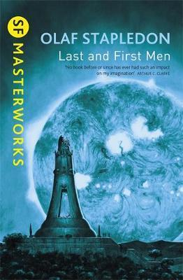 Last and First Men; Olaf Stapledon