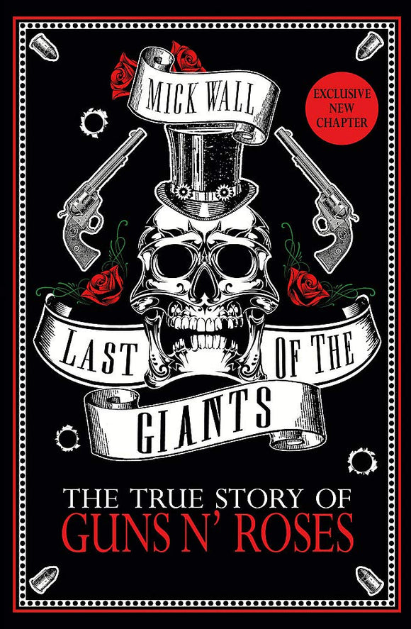 Last of the Giants; The True Story of Guns N' Roses; Mick Wall