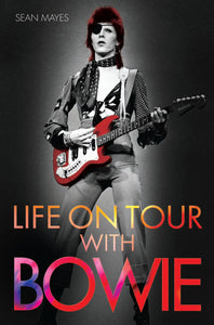 Life on Tour With Bowie; Sean Mayes
