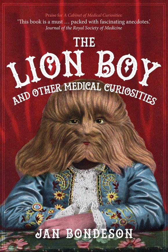 Lion Boy and Other Medical Curiosities; Jan Bondeson