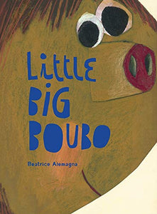 Little Big Boubo; Beatrice Alemagna