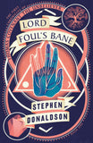 Lord Foul's Bane; Stephen Donaldson (The Chronicles of Thomas Covenant, The Unbeliever)