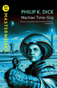 Martian Time-Slip; Philip K. Dick