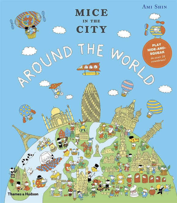 Mice in the City: Around the World; Ami Shin (Thames & Hudson)