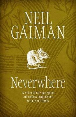 Neverwhere; Neil Gaiman