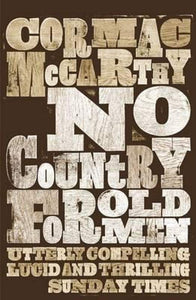 No Country For Old Men; Cormac McCarthy