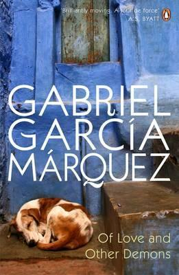 Of Love and Other Demons; Gabriel Garcia Marquez