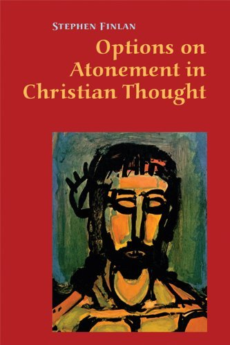 Options on Atonement in Christian Thought; Stephen Finlan