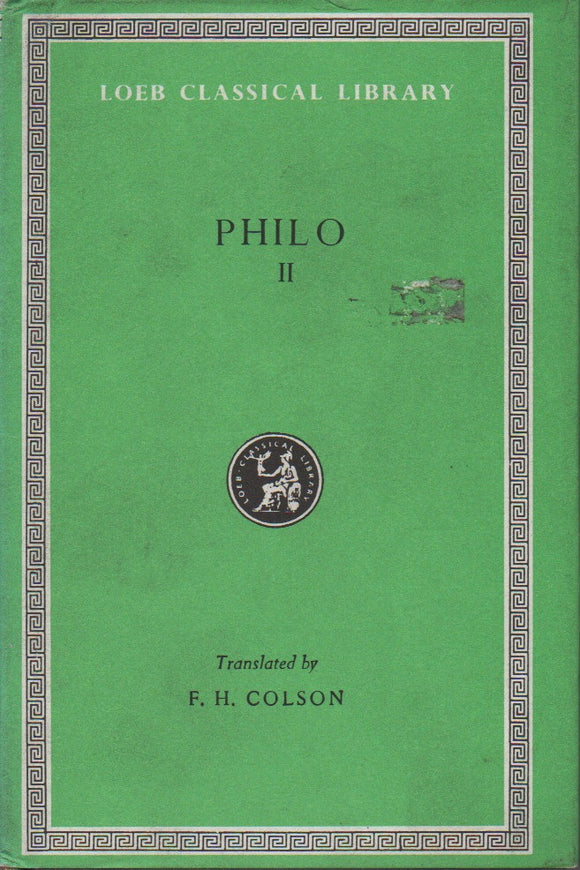 Philo II; Loeb Classical Library, Translated by F. H. Colson