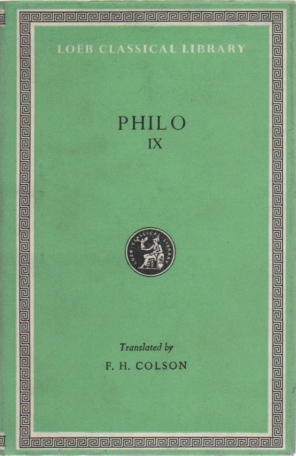 Philo IX; Loeb Classical Library No. 363, Translated by F. H. Colson