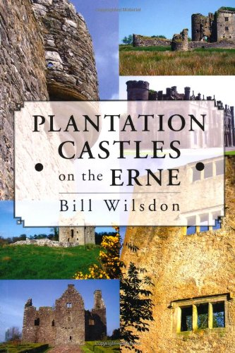 Plantation Castles on the Erne; Bill Wilsdon