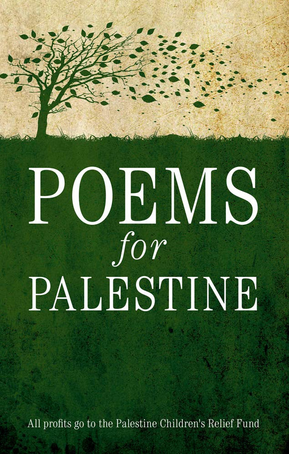 Poems for Palestine; Edited by Mahir J. Massis