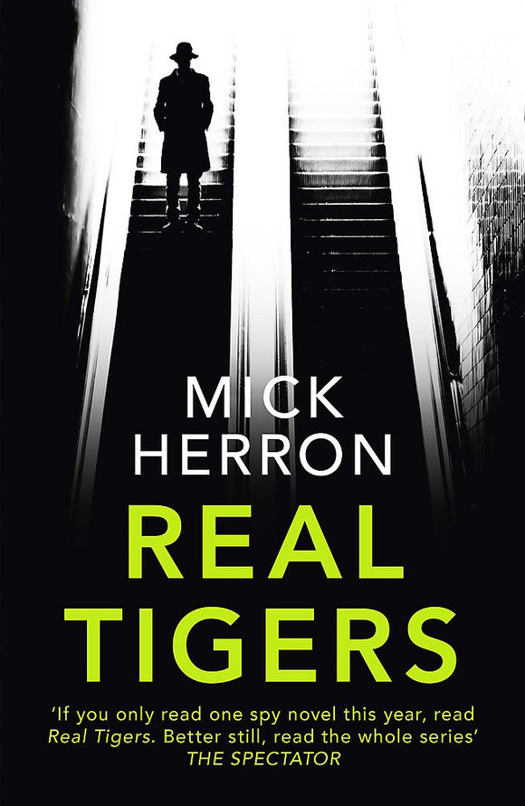 Real Tigers; Mick Herron